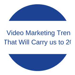 Video Marketing Trends That Will Carry us to 2020
